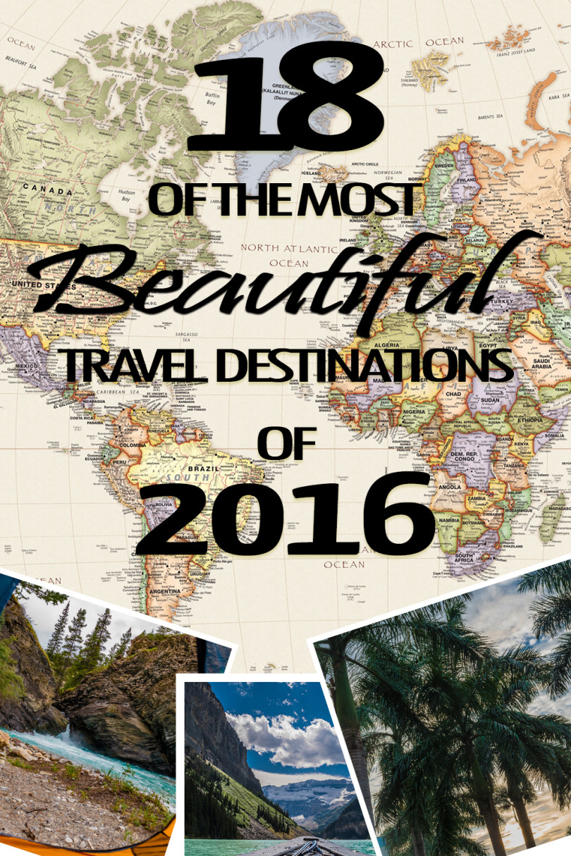 18 Of The Most Beautiful Travel Destinations Of 2016