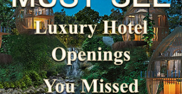 10-luxury-hotel-openings-this-year